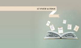 SUMMER SCHOOL EXPECTATIONS