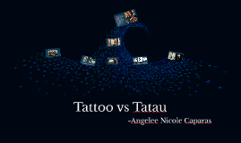 The Art of Tatau