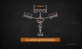 La cultura grecorromana