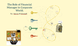 The Role of Financial Manager in Corporate World