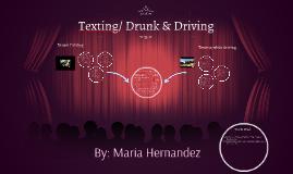 Drunk & Text Driving