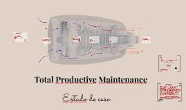 1 TPM - Total Productive Maintenance