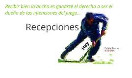 Hockey - Recepciones