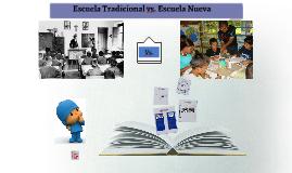 Escuela Nueva vs. Escuela Tradicional