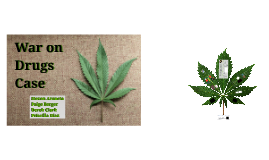 War on Drugs Case