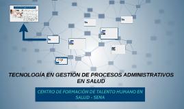 TECNOLOGIA DE ADMINISTRACIÓN EN SALUD