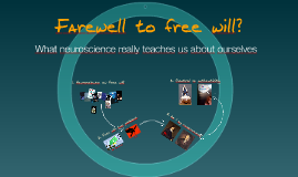 A farewell to free will?