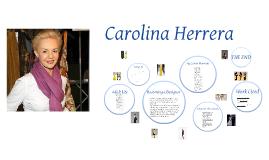 Fashion Designer Project: Carolina Herrera