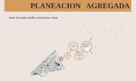 Copy of PLANEACION AGREGADA