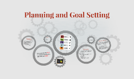 Copy of Planning and Goal Setting