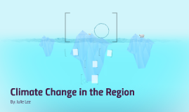 Climate Change in the Region