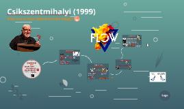 Csikszenmihalyi (1999)