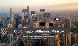 Cru Chicago : Millennial Ministry