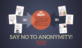 SAY NO TO ANONYMITY