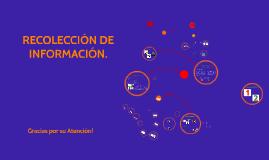 RECOLECCIÓN DE DATOS.