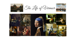 The Life of Vermeer
