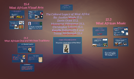 Copy of The Cultural Legacy of West Africa