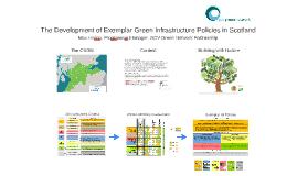 The Development of exemplar GI policies