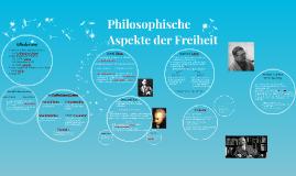 Philosophisches Aspekte der Freiheit