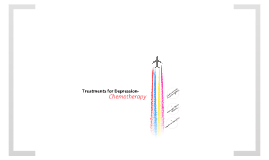 Treatments for Depression- Chemotherapy