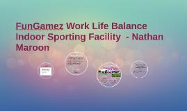 FunGamez Work Life Balance - Indoor Sporting Facility