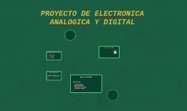 PROYECTO DE ELECTRONICA ANALOGICA Y DIGITAL