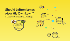 Copy of Should LeBron James Mow His Own Lawn?