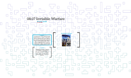 08.07 Invisible Warfare