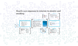 Copy of Health care expenses in relation to obesity and smoking