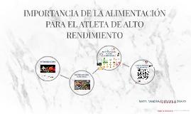 IMPORTANCIA DE LA ALIMENTACIÓN PARA EL ATLETA DE ALTO RENDIM