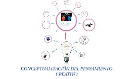 Conceptualización del pensamiento creativo