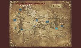 Dungeon Master Seminar #1