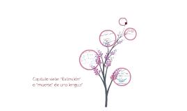 Copy of EXTINCIÓN O MUERTE  DE UNA LENGUA