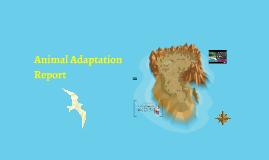 Copy of Animal Adaptation Report
