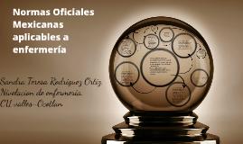 Normas Oficiales Mexicanas aplicables a enfermería