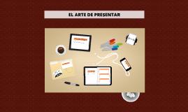 EL ARTE DE PRESENTAR
