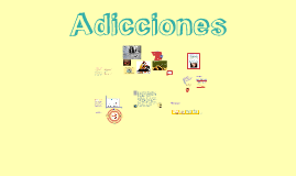 Copy of Adicciones