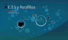 E.T.S y Parafilias