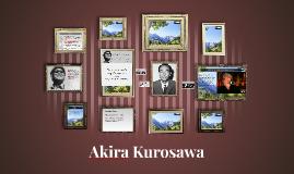Who is Akira Kurosawa?