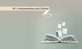 MLA Documentation and Citation