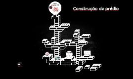 Construção de prédio- Equipe Interação Civil