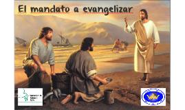 El mandato a evangelizar