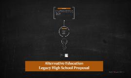 Copy of Alternative Education Proposal