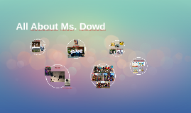 All About Ms. Dowd