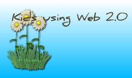 Web 2.0 in the classroom