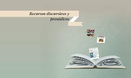 Copy of Recursos discursivos y prosódicos