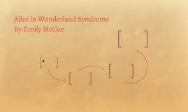 Alice in Wonderland Syndrome