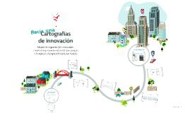 Cartografías de innovación: mapeo de espacios que apoyan y fomentan emprendimiento en Bogotá
