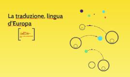 La traduzione, lingua d'Europa
