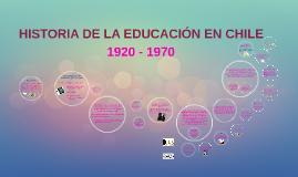 Copy of HISTORIA DE LA EDUCACIÓN EN CHILE